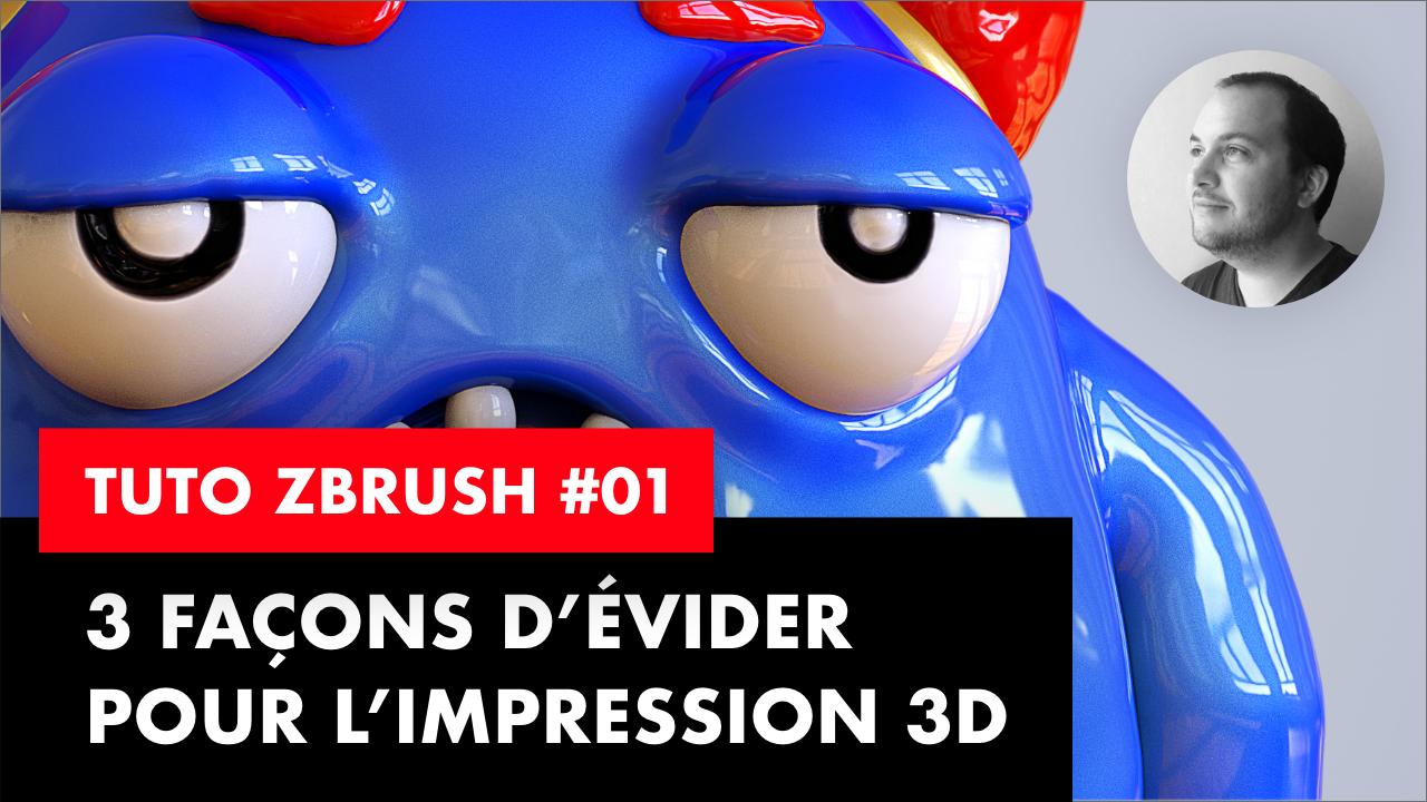 3 façons d'évider un mesh pour l'impression 3D avec Zbrush